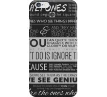 Here's to the crazy ones iPhone Case/Skin