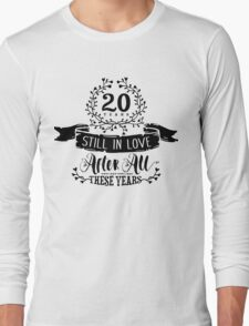 20th Wedding Anniversary Still In Love 20 Years Long Sleeve T-Shirt