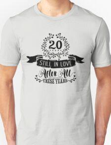 20th Wedding Anniversary Still In Love 20 Years Unisex T-Shirt