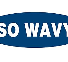 So Wavy by themarvdesigns