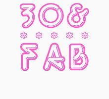 30 & Fab! Women's Relaxed Fit T-Shirt