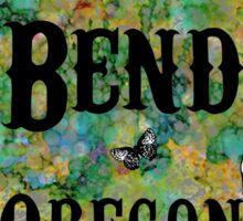 Having a Wild Time in Bend Oregon Sticker
