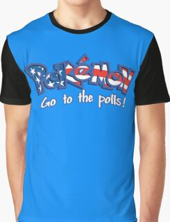 Pokemon_go_to_the_polls Graphic T-Shirt