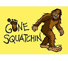 Gone Squatchin Photographic Print