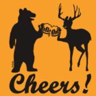 Bear, deer, beer, & cheers by NewSignCreation