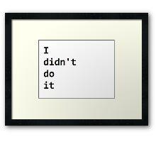 Nope Framed Print