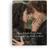 Outlander/Jamie Fraser/Quote from Diana Gabaldon Canvas Print