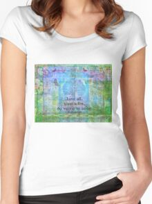 Love all, trust a few, do wrong to none. Shakespeare quote Women's Fitted Scoop T-Shirt