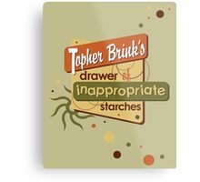 Inappropriate Starches Metal Print