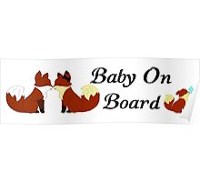 Baby on Board Foxes Poster