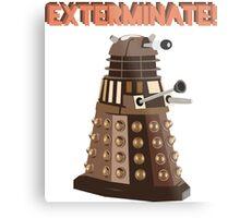 Dalek Exterminate! Metal Print