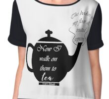 Victoria Schwab Quote, Walk to Tea Chiffon Top