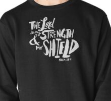 Psalm 28: 7 II Pullover
