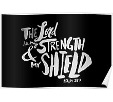 Psalm 28: 7 II Poster