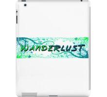 Wanderlust  - Outdoors Travel & Eco Tourism .  iPad Case/Skin