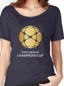 International Champions Cup Best Logo 2016 Women's Relaxed Fit T-Shirt