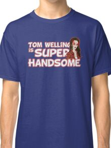 Tom Welling Is Super Handsome Classic T-Shirt