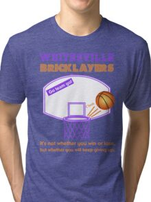 Whitesville Bricklayers Basketball Tri-blend T-Shirt