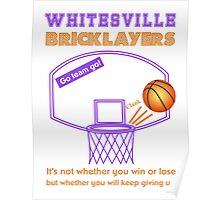Whitesville Bricklayers Basketball Poster