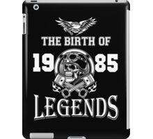 1985-THE BIRTH OF LEGENDS iPad Case/Skin