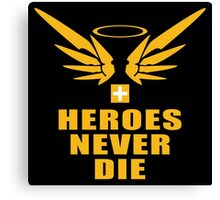 Heroes never die Canvas Print