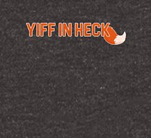 Yiff In Heck Unisex T-Shirt