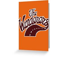 Wanderers forever! Greeting Card
