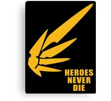 Heroes never die half Canvas Print
