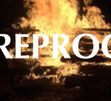 Fireproof Sticker  Sticker