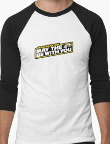 May the Fourth be with you Men's Baseball ¾ T-Shirt