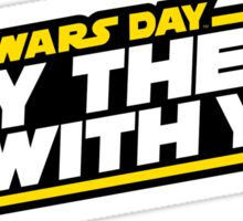 May the Fourth be with you Sticker