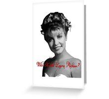 Who Killed Laura Palmer Greeting Card