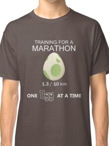 Training for a Marathon! (Pokemon Go!) Classic T-Shirt
