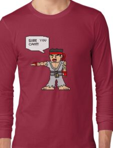 Ryu Sure you can Long Sleeve T-Shirt
