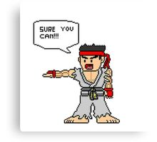 Ryu Sure you can Canvas Print