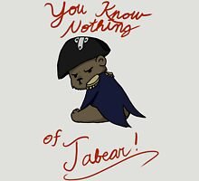 You know nothing of Jabear T-Shirt