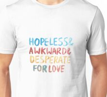 "Friends: ""Hopeless and awkward"" Unisex T-Shirt"