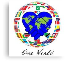 One World  - Work Together in Peace  Canvas Print