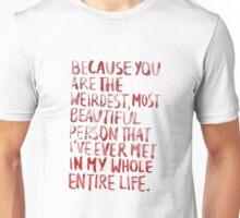 """Short Term 12: """"Weirdest & Most Beautiful"""" Unisex T-Shirt"""