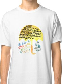 "HIMYM: ""Best thing we do"" Classic T-Shirt"