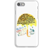 """HIMYM: """"Best thing we do"""" iPhone Case/Skin"""