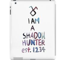 I am a shadowhunter (watercolor) iPad Case/Skin