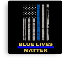 Thin Blue Line Flag POLICE COPS OFFICER All LIVES MATTER  Canvas Print