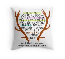 """The Mortal Instruments: """"Antlers (Don't Order Any of the Faerie Food)"""" Throw Pillow"""