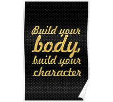 Build your body... Gym Motivational Quote Poster