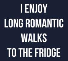 I enjoy long romantic walks to the fridge Kids Tee
