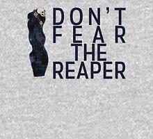 Don't Fear The Reaper Unisex T-Shirt