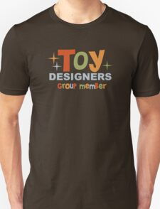 "For ""Toy Designers"" group members T-Shirt"