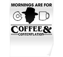 Coffee And Contemplation Poster