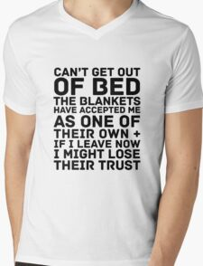 Can't Get Out Of Bed Mens V-Neck T-Shirt